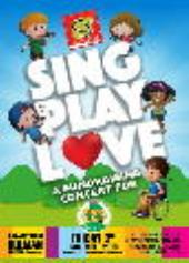 Sing Play Love
